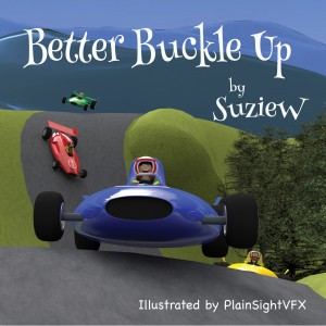 Front book cover of Better Buckle Up. Books for children by SuzieW