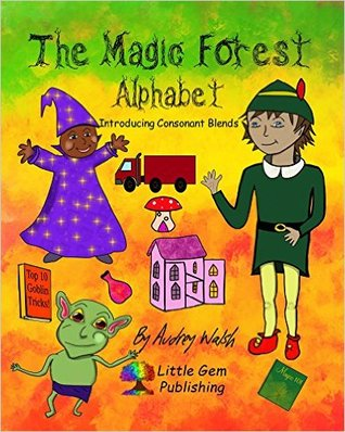 The Magic Forest Alphabet: Introducing Consonant Blends