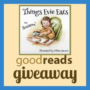 Goodreads Giveaway to win Things Evie Eats