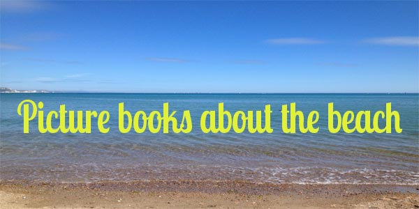 picture books about the beach