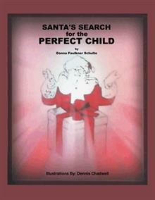 Santa's Search for the Perfect Child