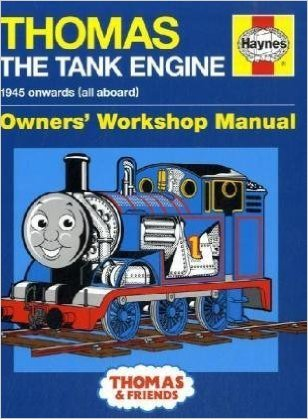Haynes Thomas the Tank Engine owners' workshop manual