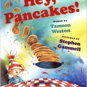 Hey, Pancakes