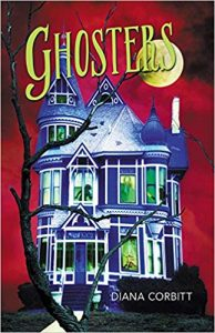 Ghosters a middle grade ghost story by Diana Corbitt