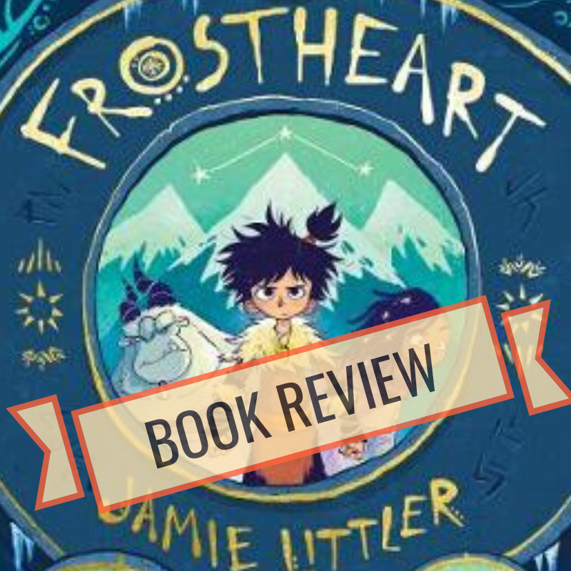 Frostheart by Jamie Littler, book review graphic