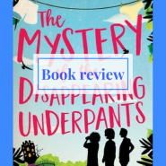 Book review: The Mystery of the Disappearing Underpants