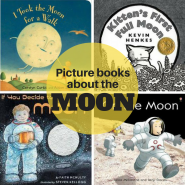 Picture Books about the Moon