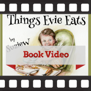 Things Evie Eats book video