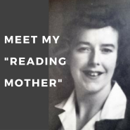 "Meet my ""Reading Mother"""