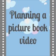 Planning my picture book video